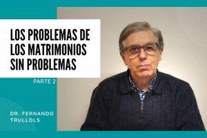 Problema-De-Los-Matrimonios-sin-Problemas
